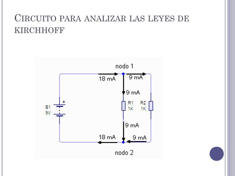 Circuito para analizar las leyes de kirchhoff