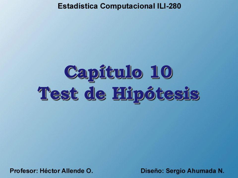 Capítulo 10 Test de Hipótesis