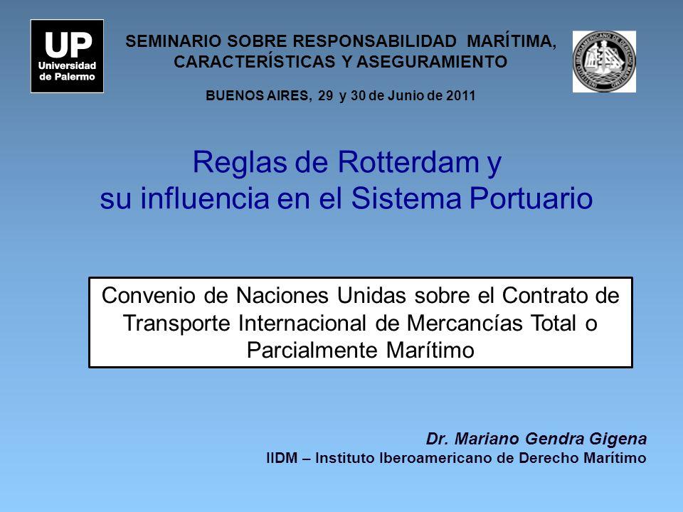 Reglas de Rotterdam y su influencia en el Sistema Portuario