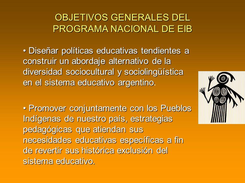 OBJETIVOS GENERALES DEL PROGRAMA NACIONAL DE EIB