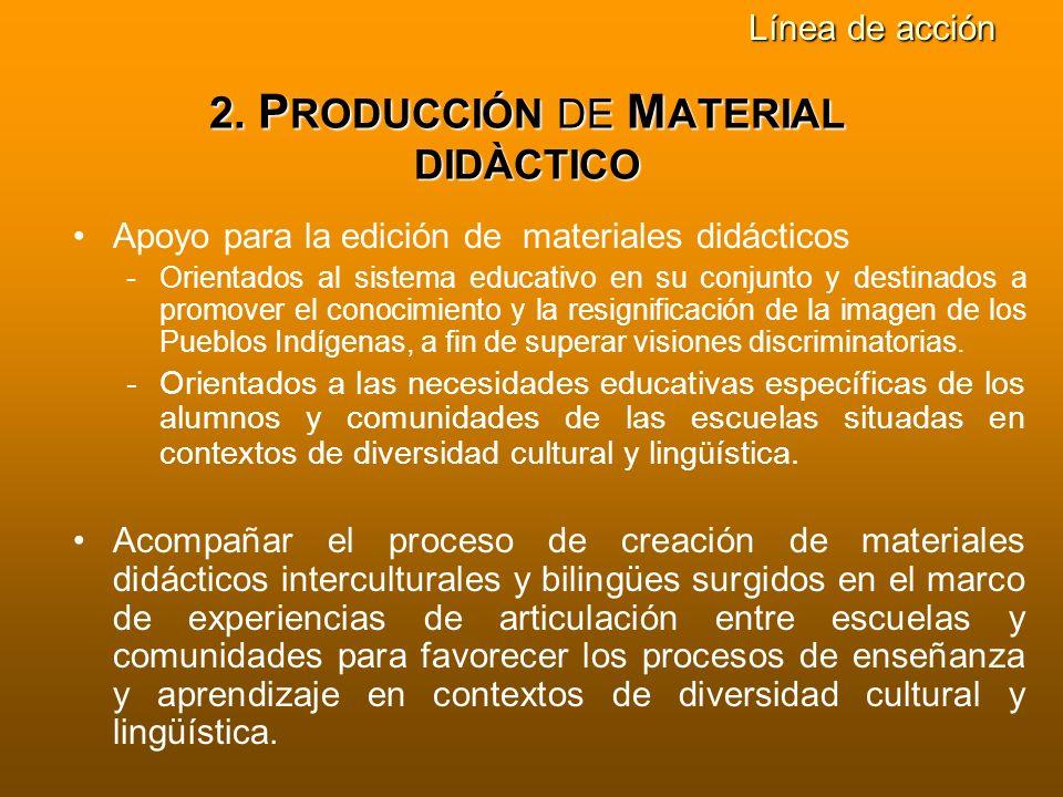 2. PRODUCCIÓN DE MATERIAL DIDÀCTICO