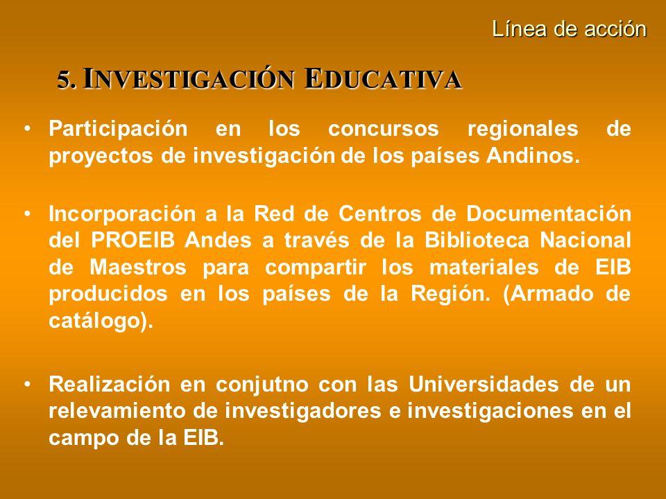 5. INVESTIGACIÓN EDUCATIVA