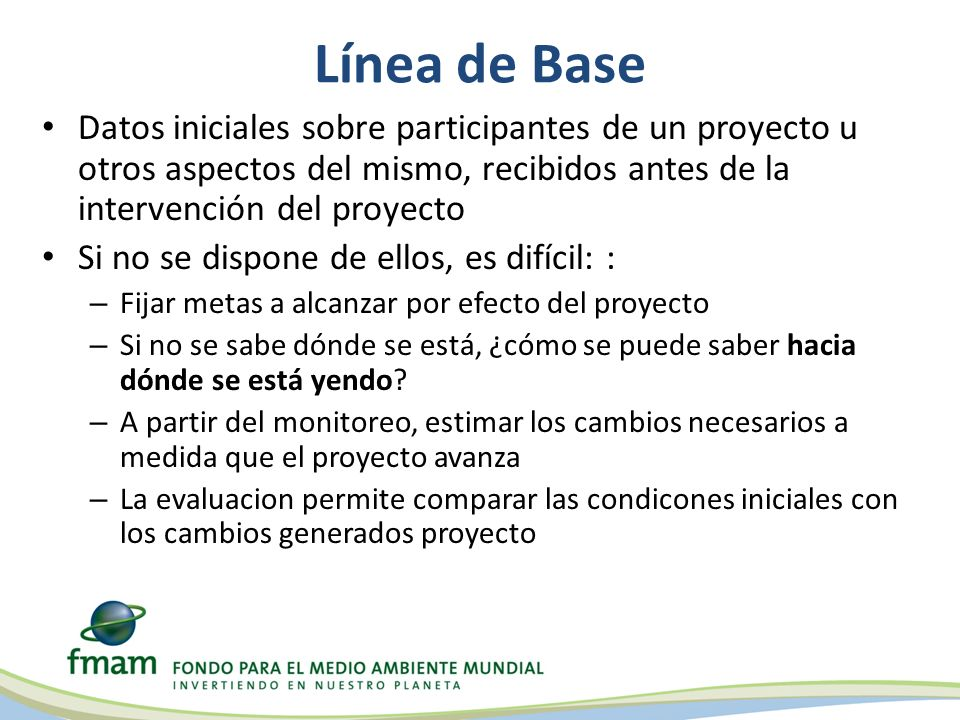 Línea de BaseDatos iniciales sobre participantes de un proyecto u otros aspectos del mismo, recibidos antes de la intervención del proyecto.