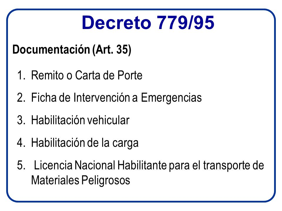 Decreto 779/95 Documentación (Art. 35) Remito o Carta de Porte