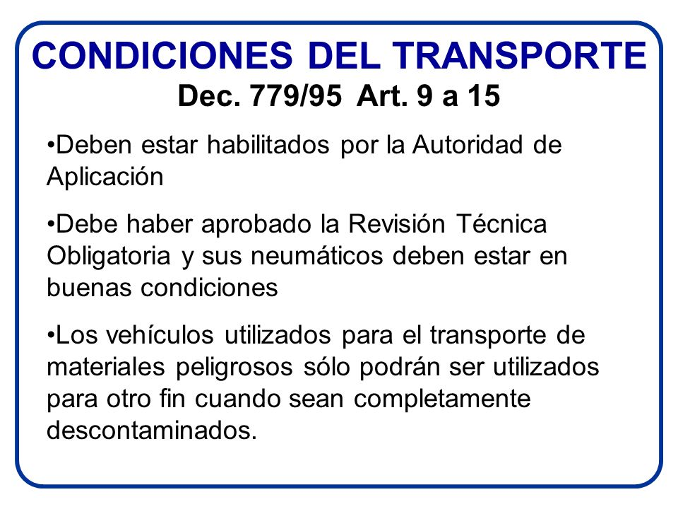 CONDICIONES DEL TRANSPORTE