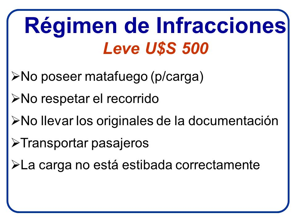 Régimen de Infracciones Leve U$S 500