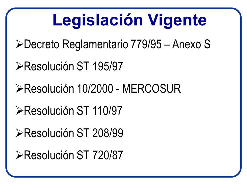 Legislación Vigente Decreto Reglamentario 779/95 – Anexo S