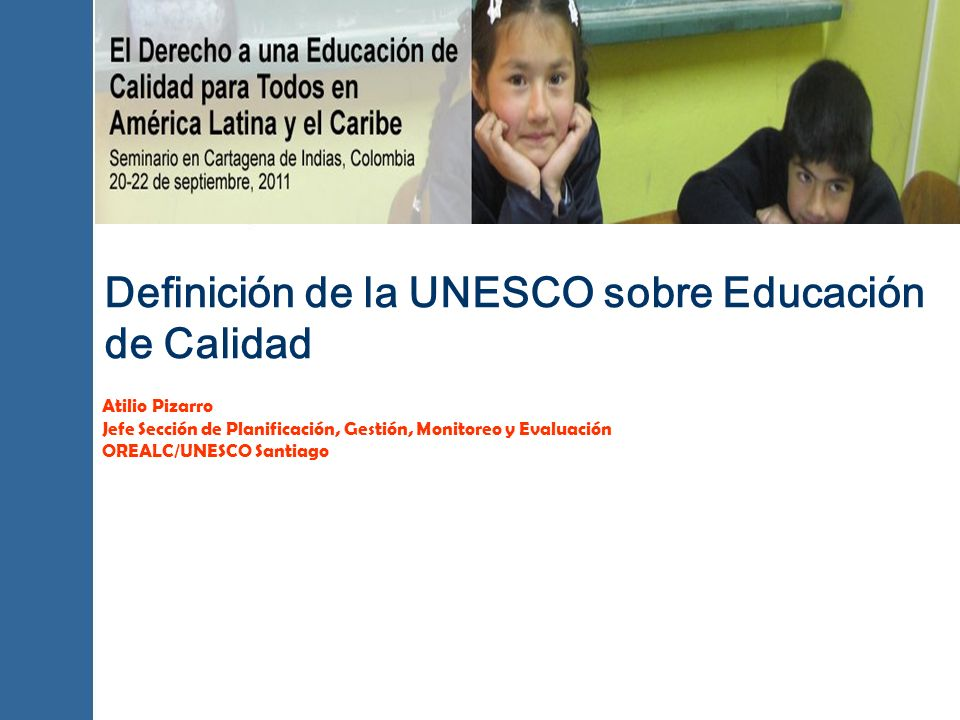 Definición de la UNESCO sobre Educación de Calidad