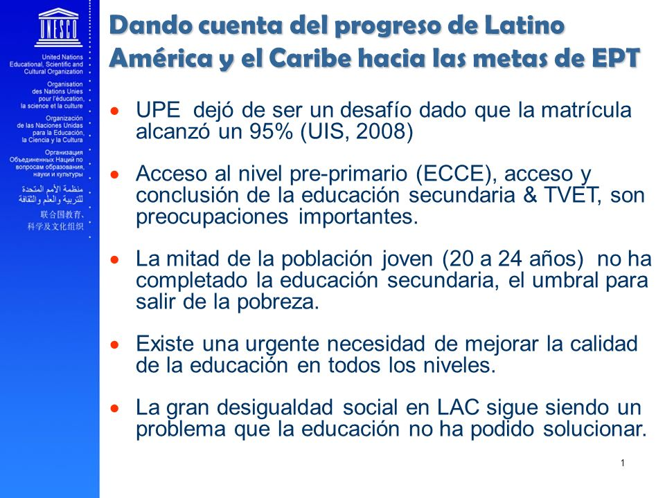 Dando cuenta del progreso de Latino América y el Caribe hacia las metas de EPT