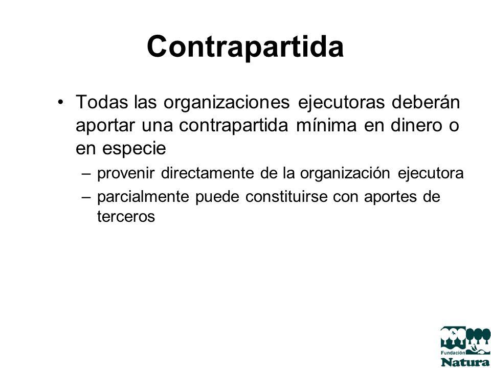 ContrapartidaTodas las organizaciones ejecutoras deberán aportar una contrapartida mínima en dinero o en especie.