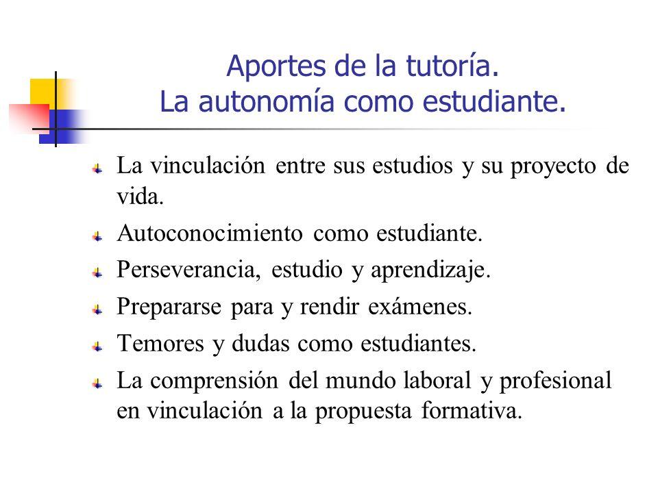 Aportes de la tutoría. La autonomía como estudiante.