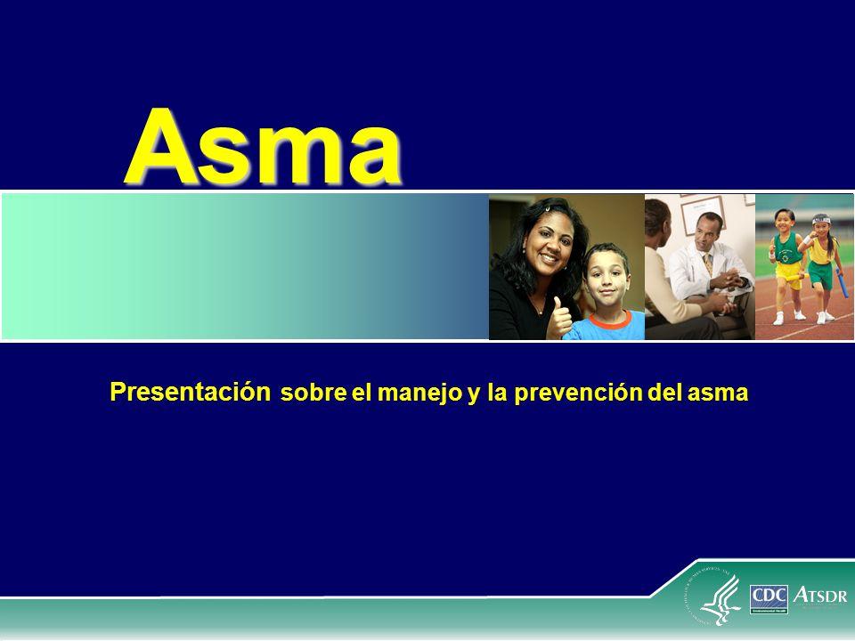 Presentación sobre el manejo y la prevención del asma
