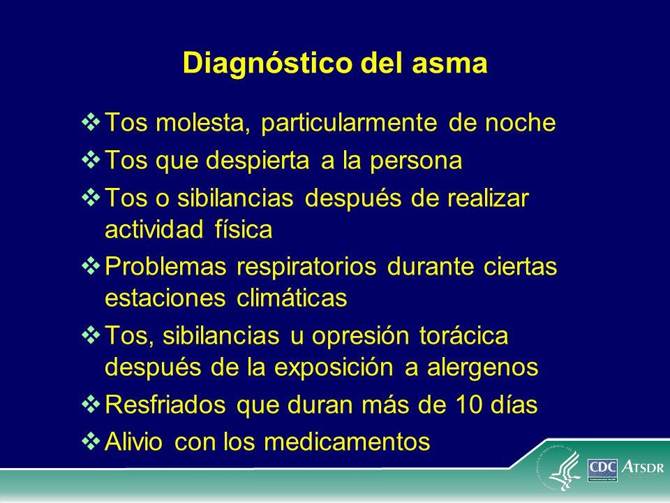 Diagnóstico del asma Tos molesta, particularmente de noche