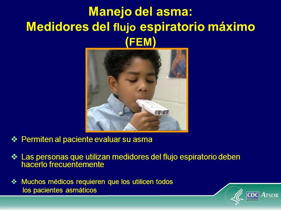 Manejo del asma: Medidores del flujo espiratorio máximo (FEM)
