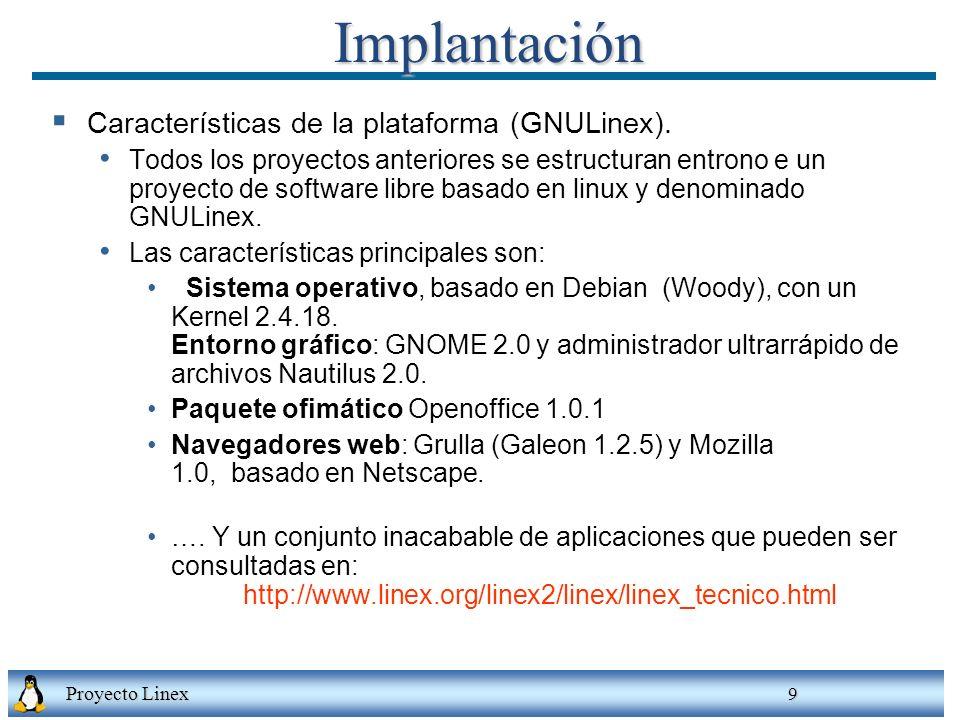 Implantación Características de la plataforma (GNULinex).