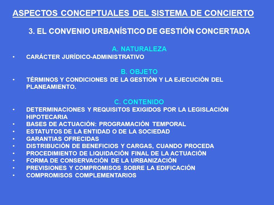 3. EL CONVENIO URBANÍSTICO DE GESTIÓN CONCERTADA