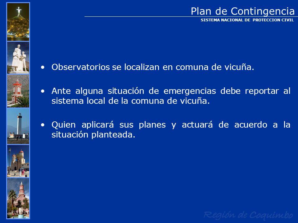 Plan de Contingencia Observatorios se localizan en comuna de vicuña.