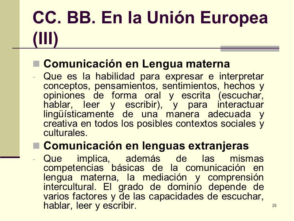 CC. BB. En la Unión Europea (III)