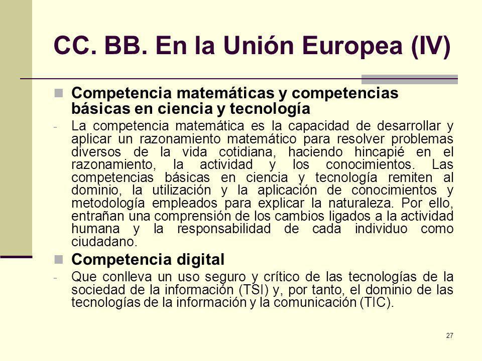 CC. BB. En la Unión Europea (IV)