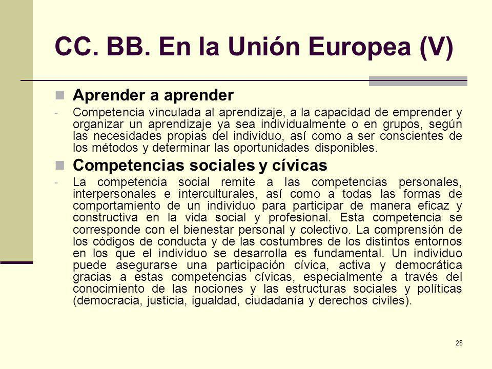 CC. BB. En la Unión Europea (V)