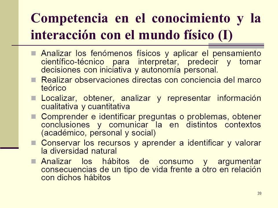 Competencia en el conocimiento y la interacción con el mundo físico (I)