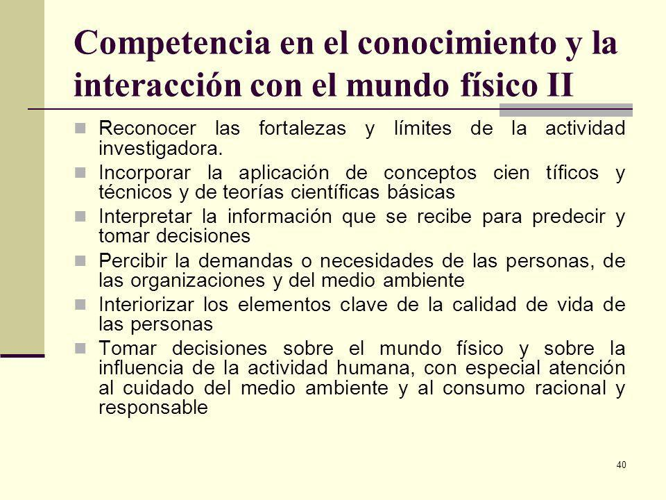 Competencia en el conocimiento y la interacción con el mundo físico II