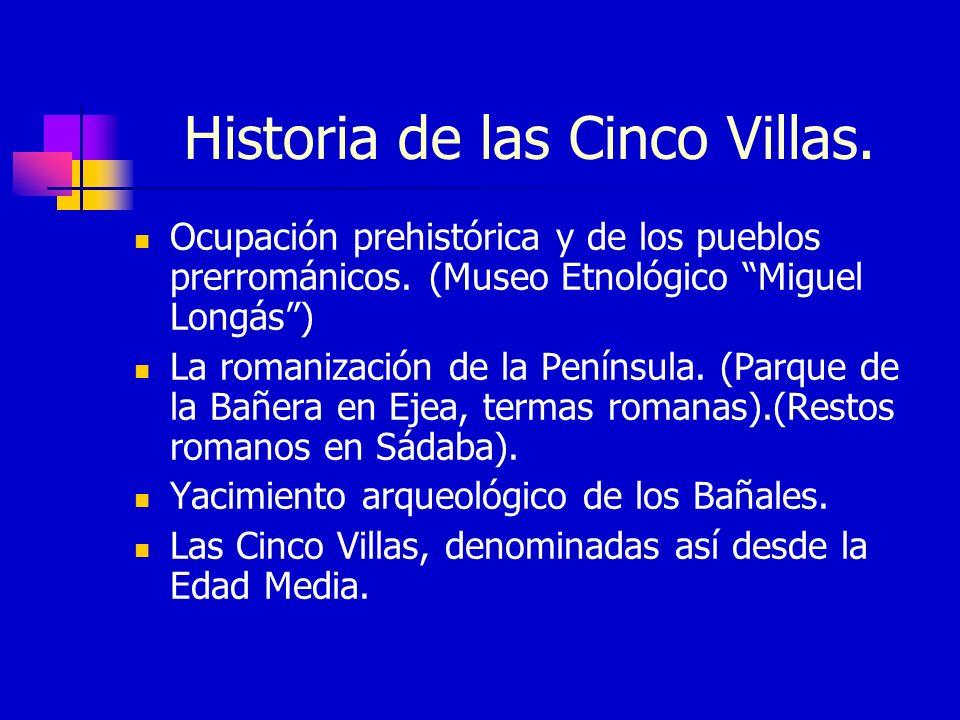 Historia de las Cinco Villas.