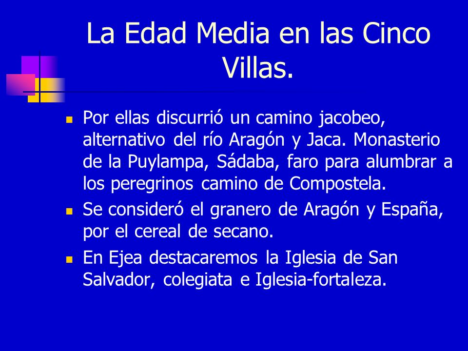 La Edad Media en las Cinco Villas.
