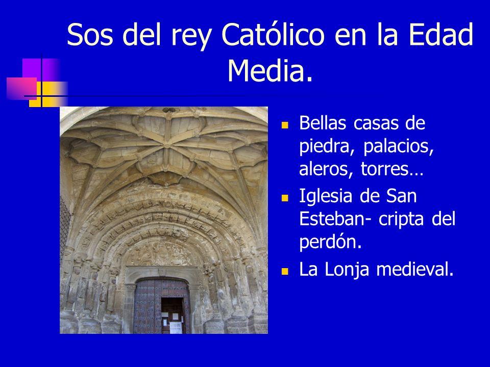 Sos del rey Católico en la Edad Media.