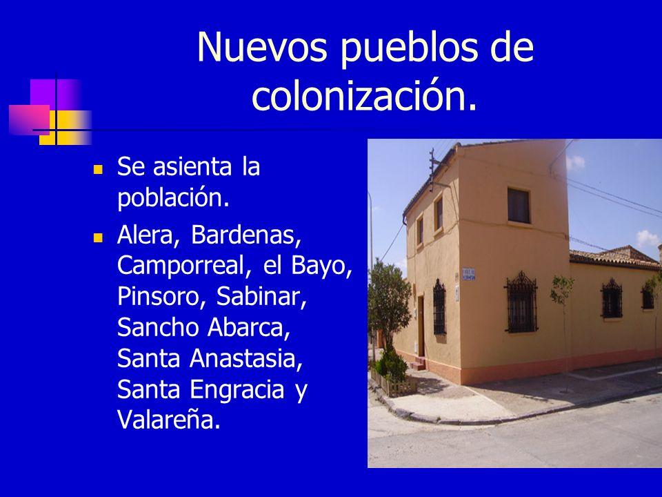 Nuevos pueblos de colonización.
