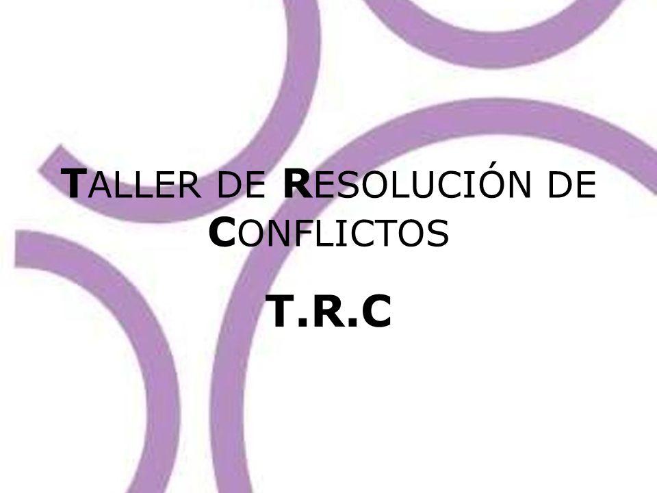 TALLER DE RESOLUCIÓN DE CONFLICTOS