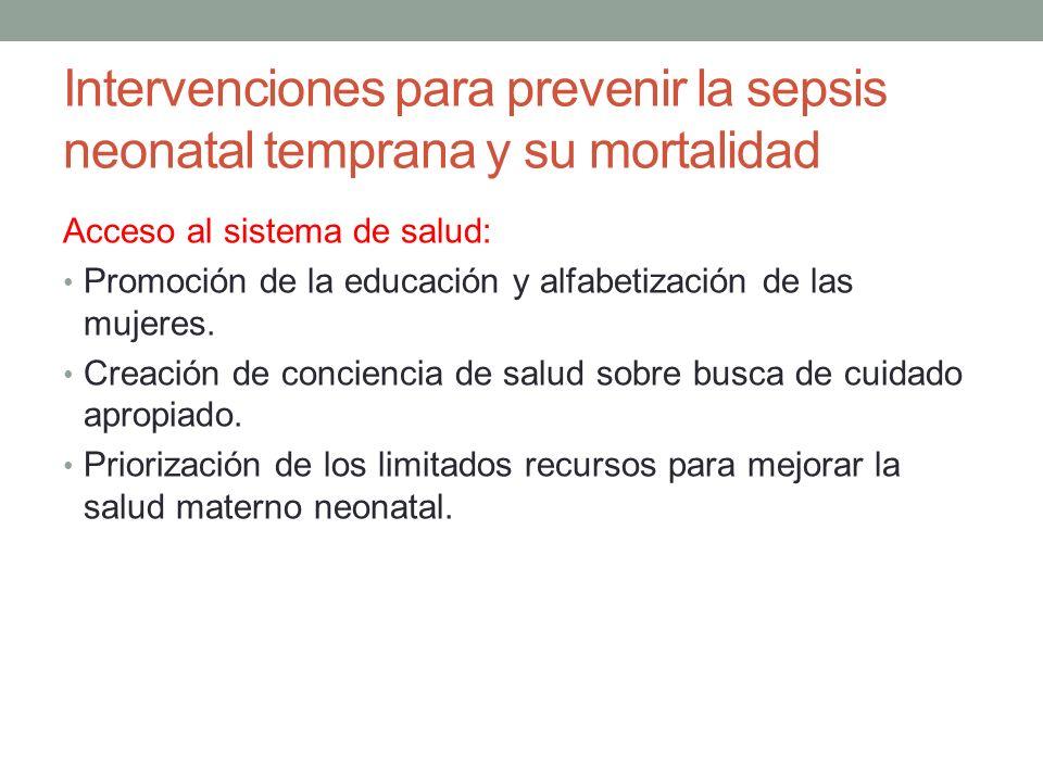 Intervenciones para prevenir la sepsis neonatal temprana y su mortalidad