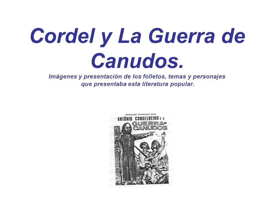 Cordel y La Guerra de Canudos