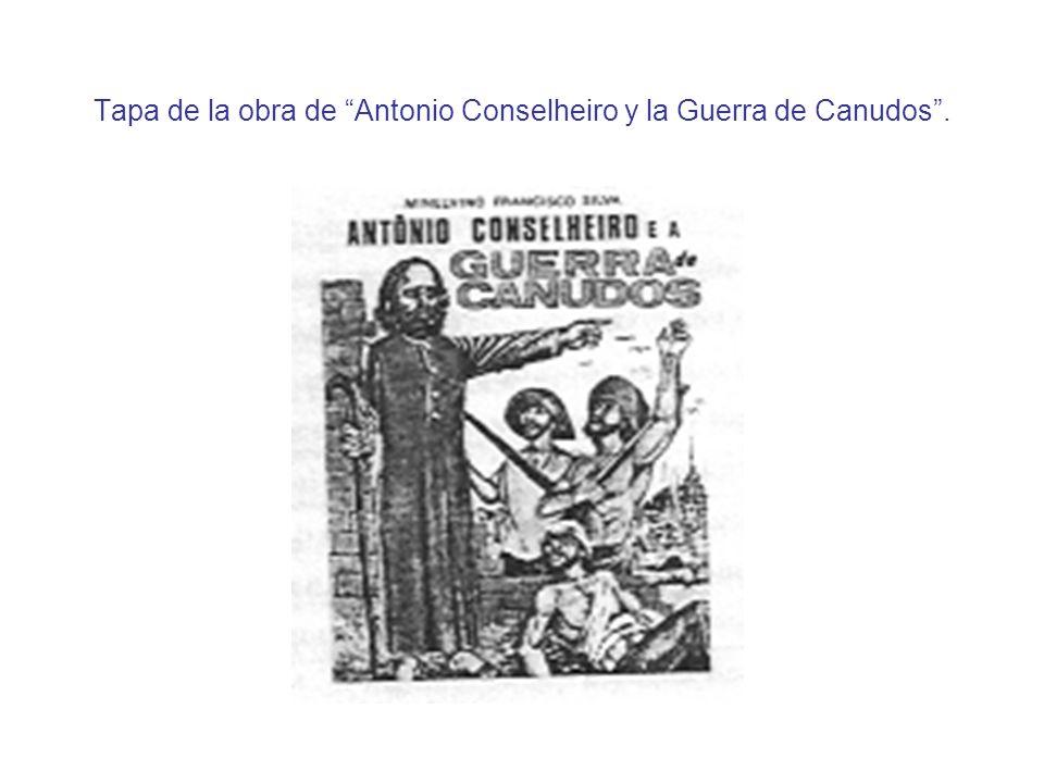 Tapa de la obra de Antonio Conselheiro y la Guerra de Canudos .