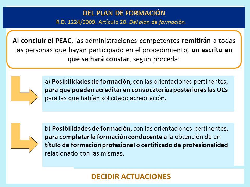 R.D. 1224/2009. Artículo 20. Del plan de formación.