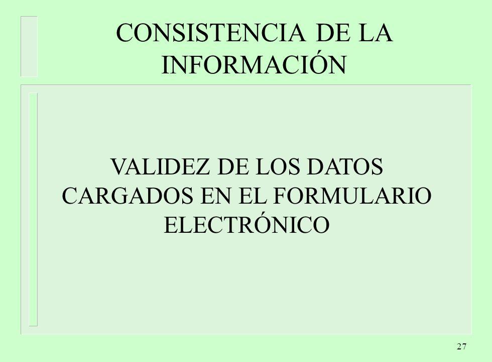 CONSISTENCIA DE LA INFORMACIÓN