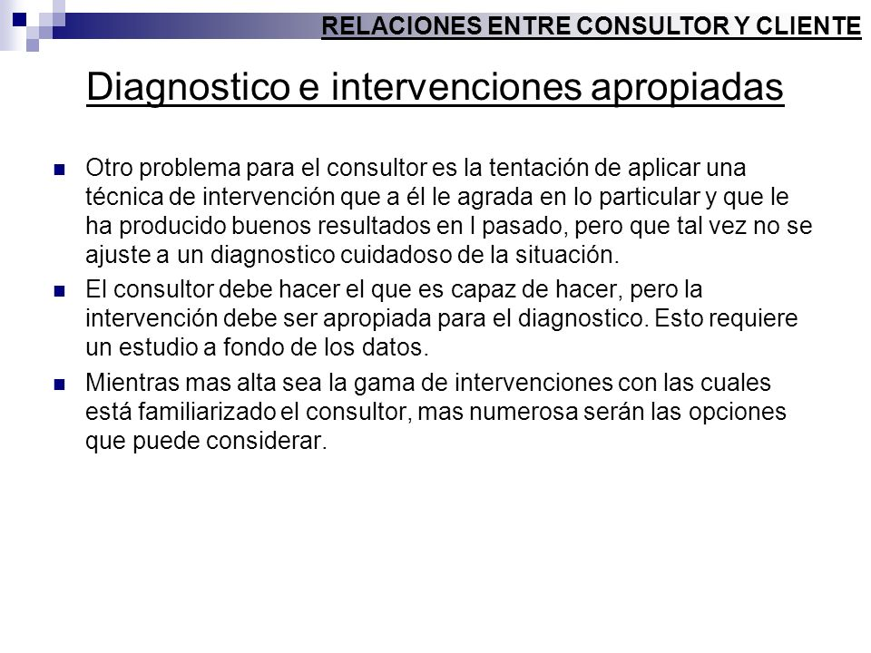 Diagnostico e intervenciones apropiadas
