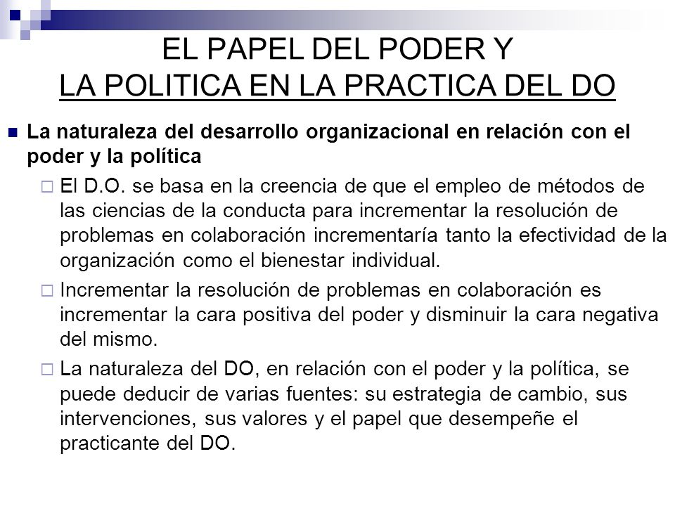 EL PAPEL DEL PODER Y LA POLITICA EN LA PRACTICA DEL DO