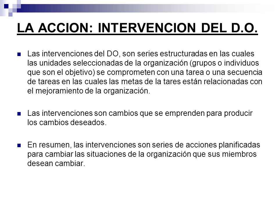LA ACCION: INTERVENCION DEL D.O.