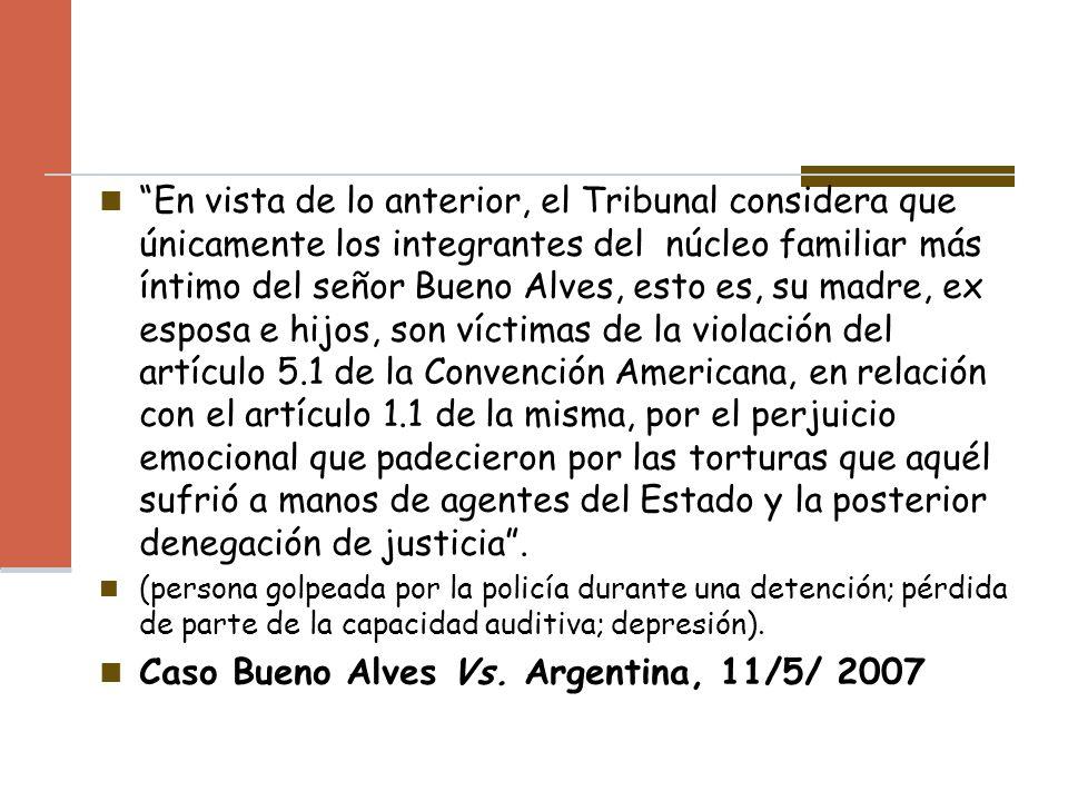 Caso Bueno Alves Vs. Argentina, 11/5/ 2007