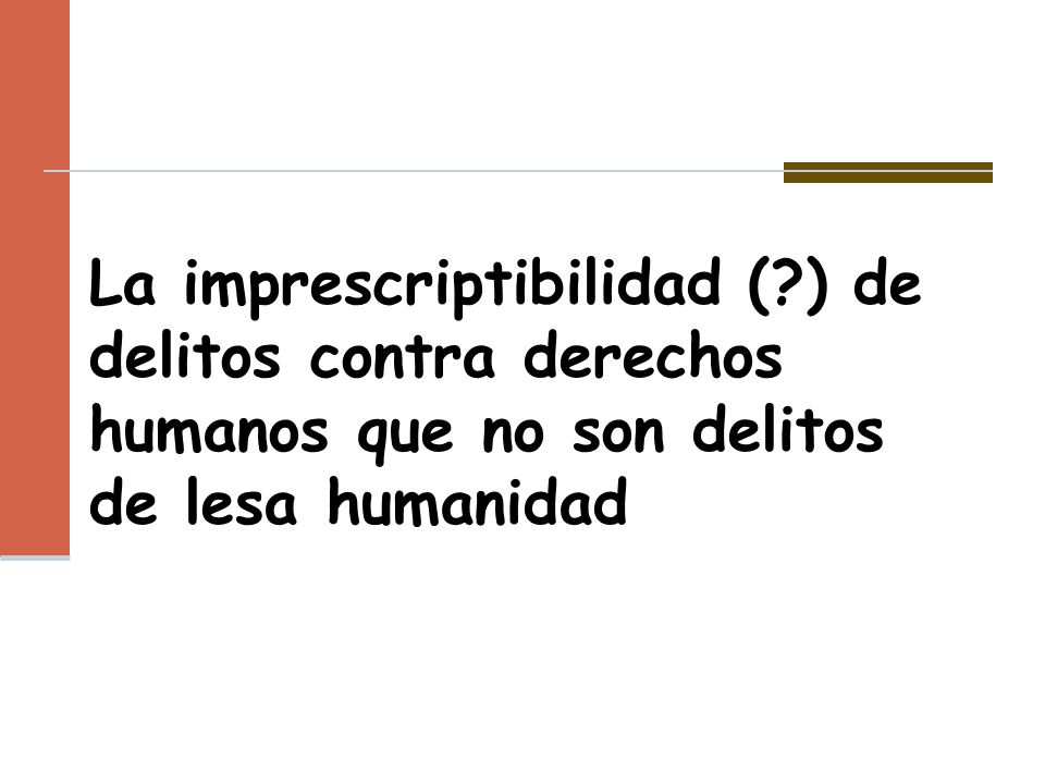 La imprescriptibilidad (