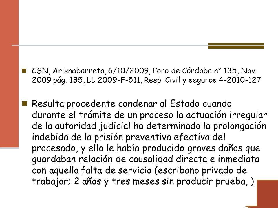 CSN, Arisnabarreta, 6/10/2009, Foro de Córdoba n° 135, Nov. 2009 pág