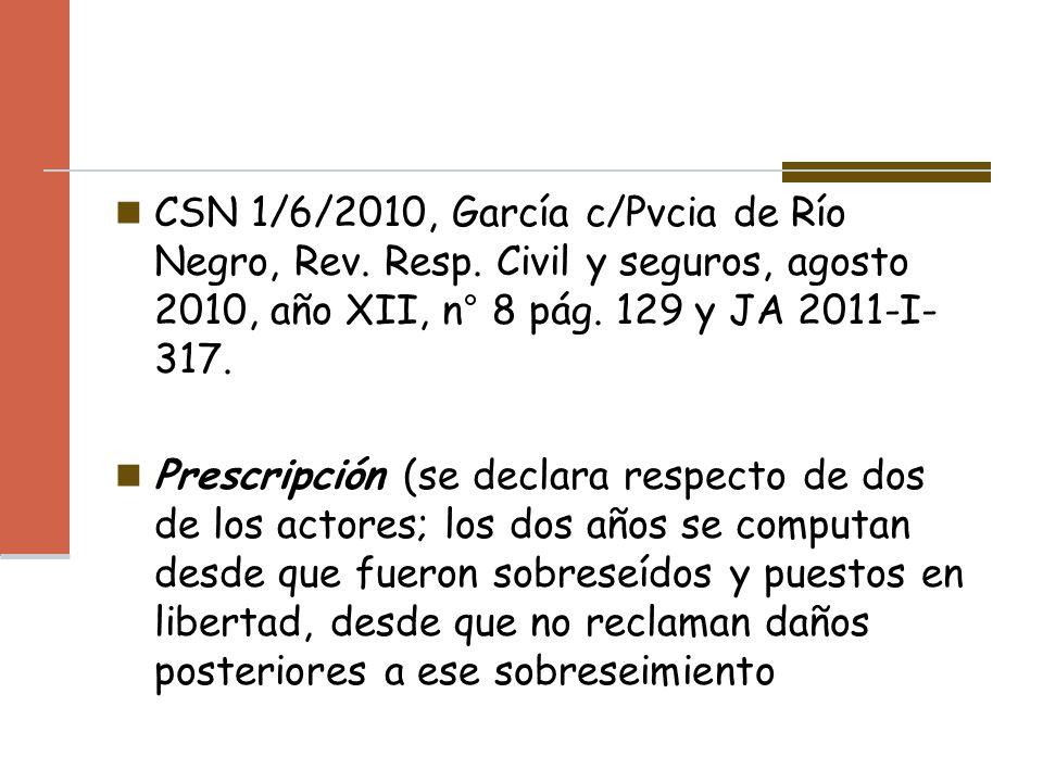 CSN 1/6/2010, García c/Pvcia de Río Negro, Rev. Resp