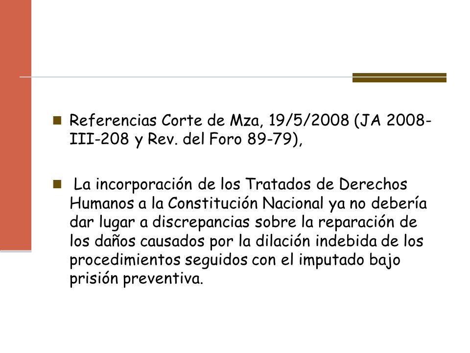 Referencias Corte de Mza, 19/5/2008 (JA 2008-III-208 y Rev