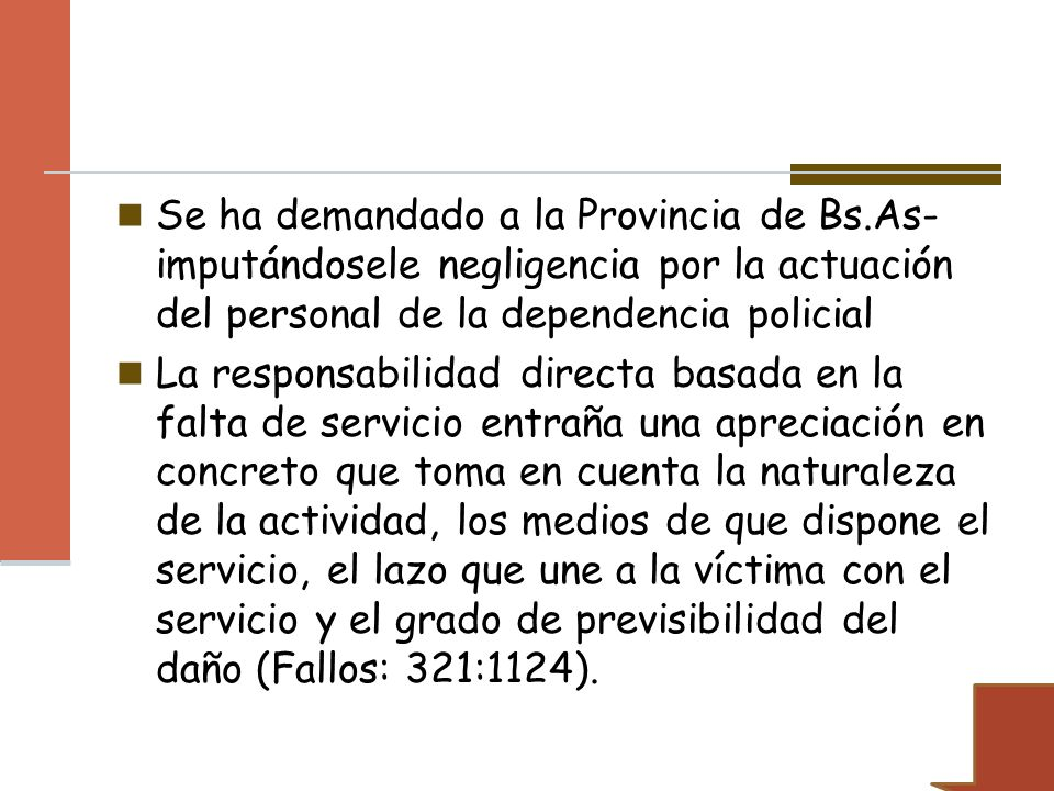 Se ha demandado a la Provincia de Bs