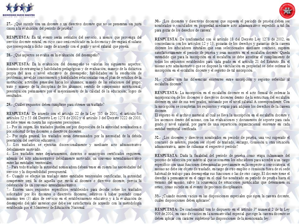 30.- ¿Los docentes y directivos docentes que superen el período de prueba deben ser nombrados o vinculados en propiedad mediante acto administrativo expedido a tal fin para gozar de los derechos de carrera