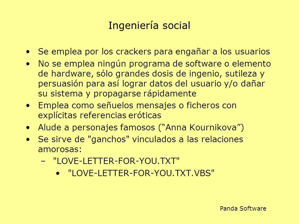 Ingeniería social Se emplea por los crackers para engañar a los usuarios.