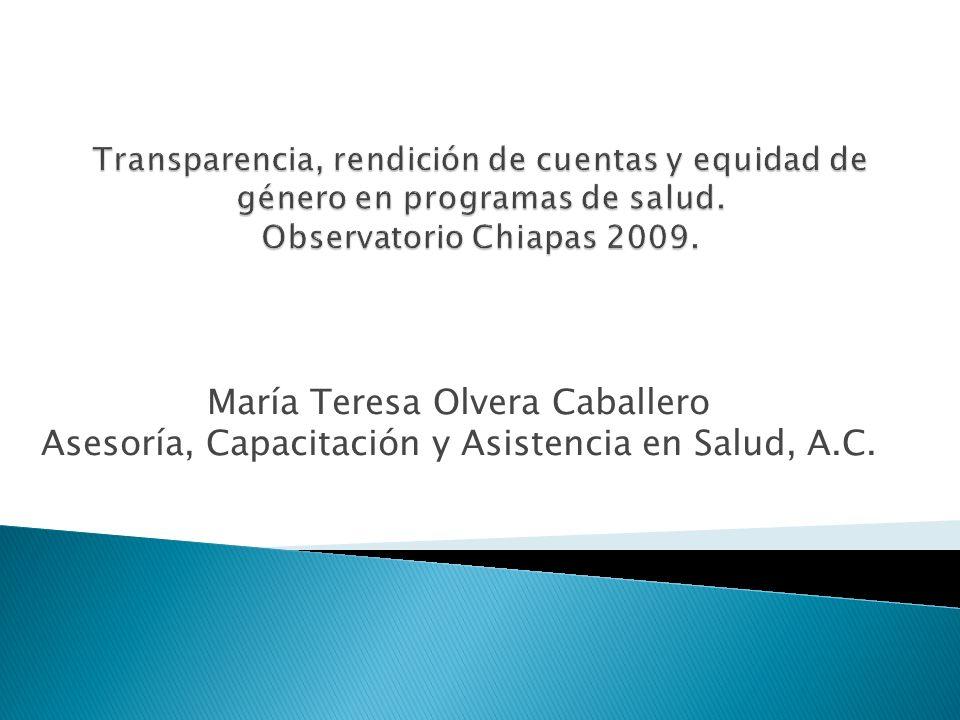 Transparencia, rendición de cuentas y equidad de género en programas de salud. Observatorio Chiapas 2009.