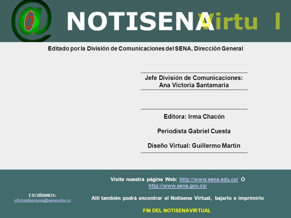 Jefe División de Comunicaciones: Ana Victoria Santamaría