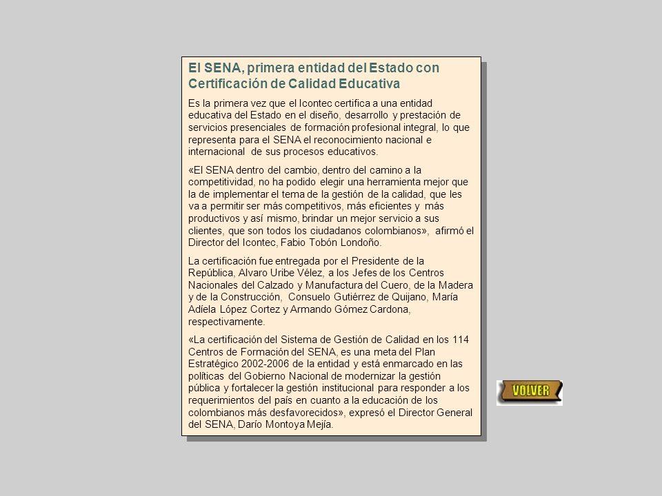 El SENA, primera entidad del Estado con Certificación de Calidad Educativa